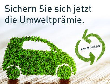 Umweltprämie bis zu € 10.000